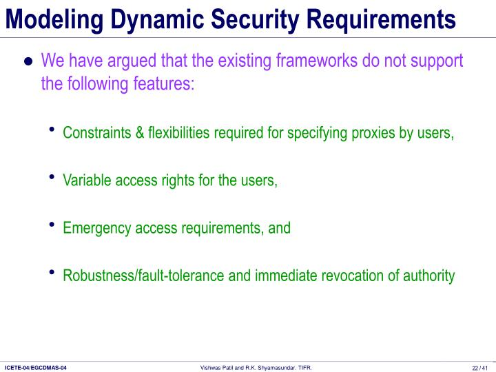 Modeling Dynamic Security Requirements