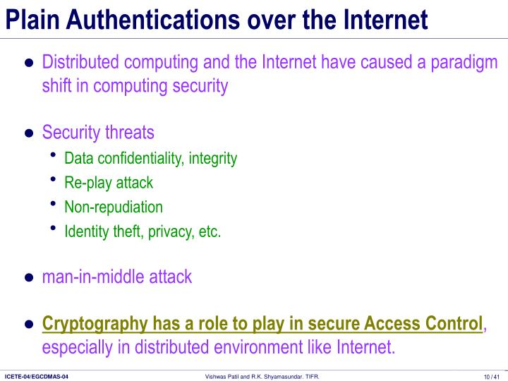 Plain Authentications over the Internet