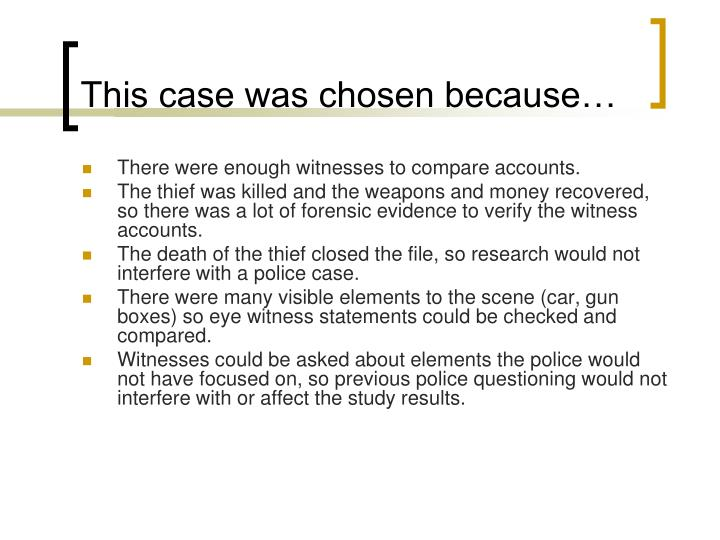 This case was chosen because…