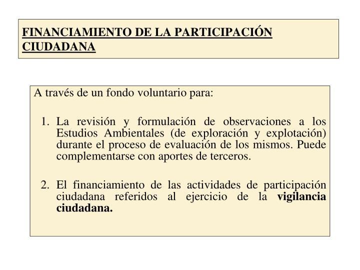 FINANCIAMIENTO DE LA PARTICIPACIÓN CIUDADANA