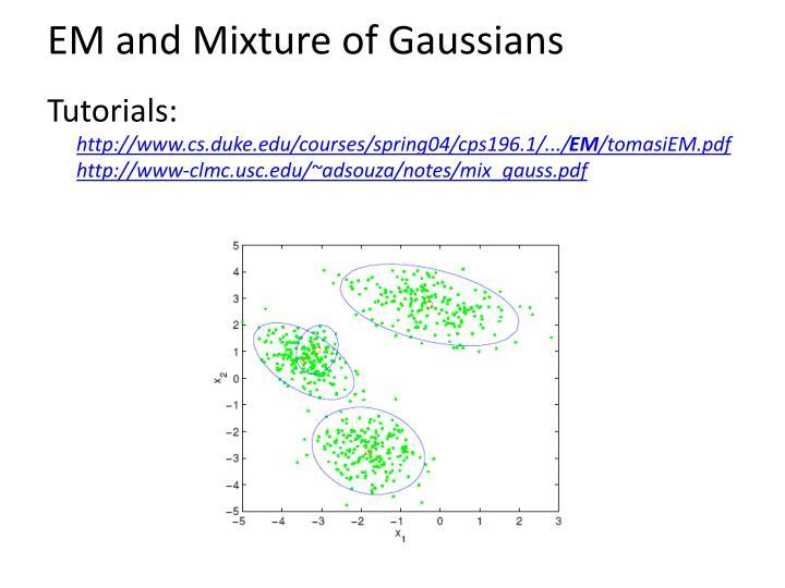 EM and Mixture of Gaussians