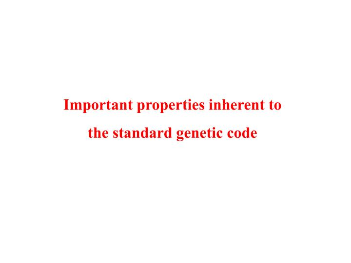 Important properties inherent to