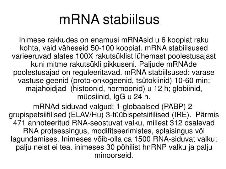 mRNA stabiilsus