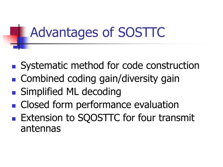 Advantages of SOSTTC