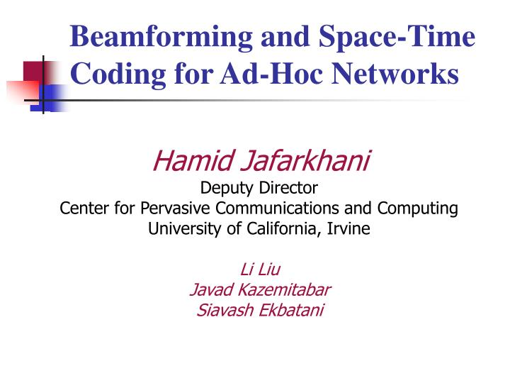 Beamforming and space time coding for ad hoc networks