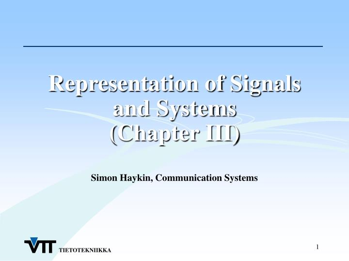 PPT - Representation of Signals and Systems (Chapter III