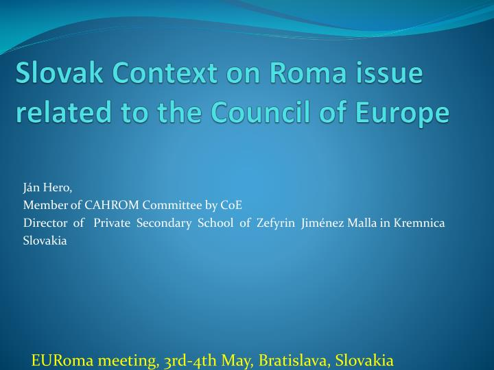 slovak context on roma issue related to the council of europe n.