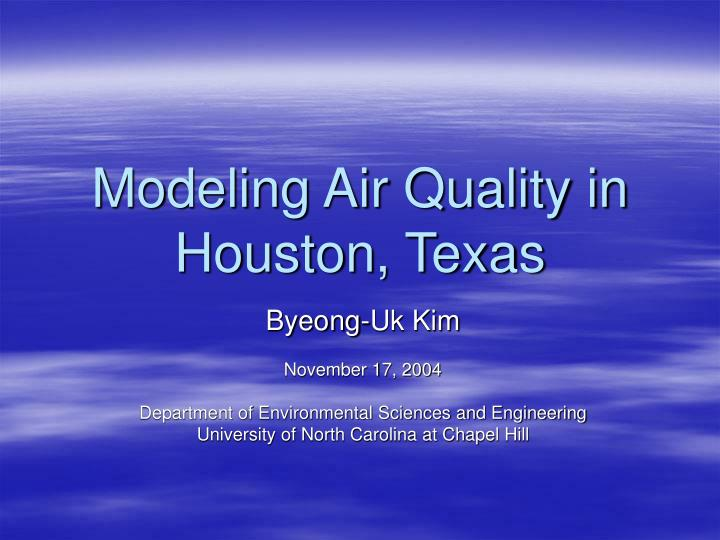 modeling air quality in houston texas n.