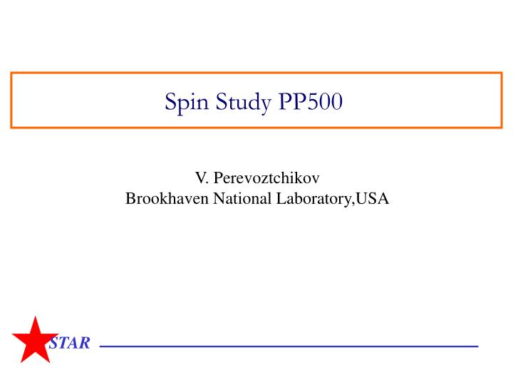 Spin study pp500
