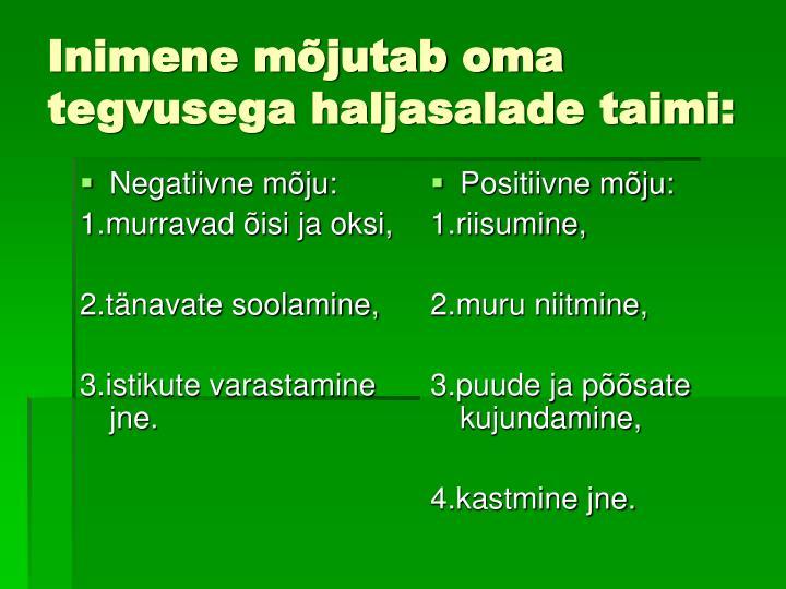 Negatiivne mõju: