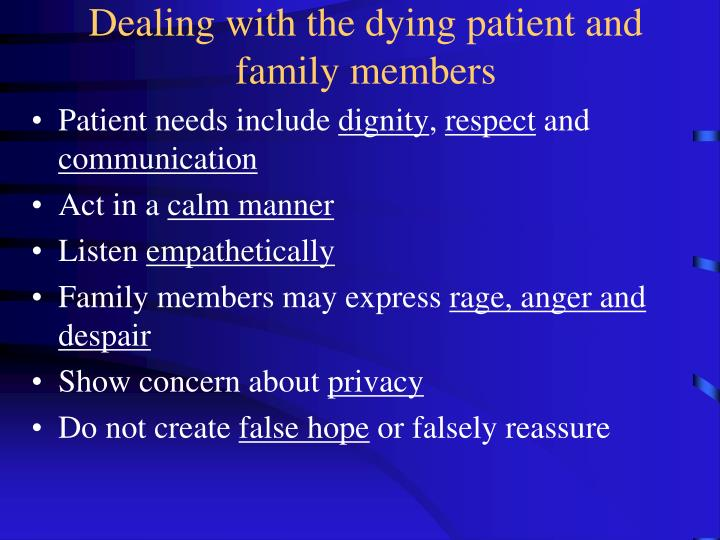 Dealing with the dying patient and family members