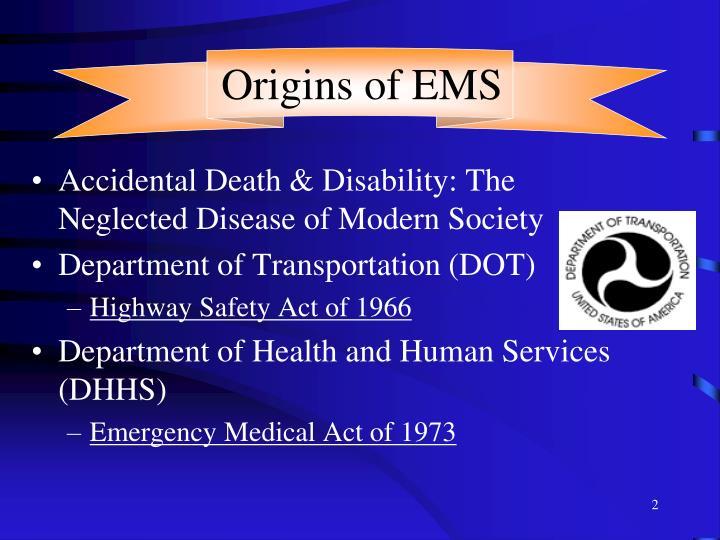 Origins of ems