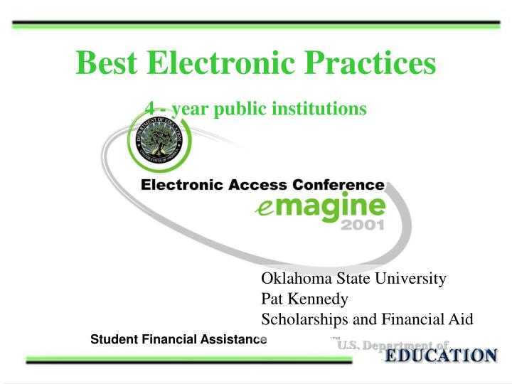 Best electronic practices 4 year public institutions