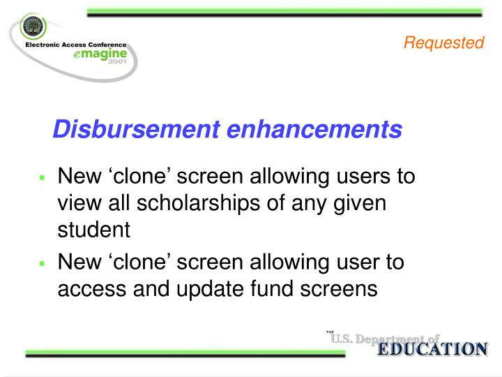 Disbursement enhancements