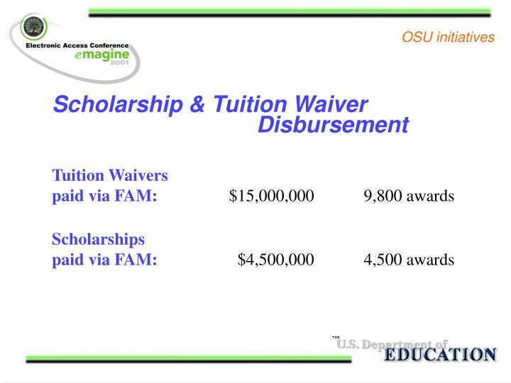 Scholarship & Tuition Waiver 						Disbursement