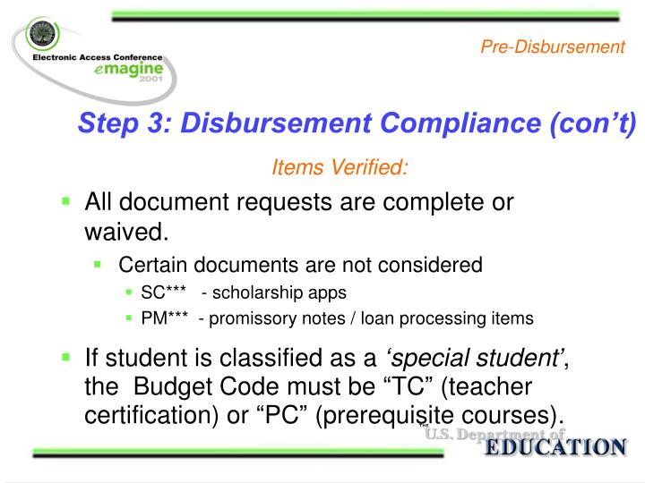 Step 3: Disbursement Compliance (con't)