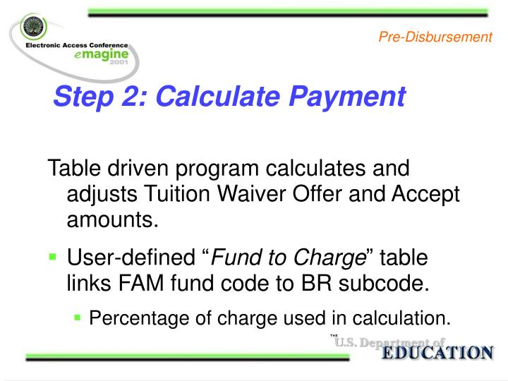 Step 2: Calculate Payment