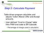 step 2 calculate payment