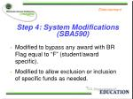 step 4 system modifications sba590