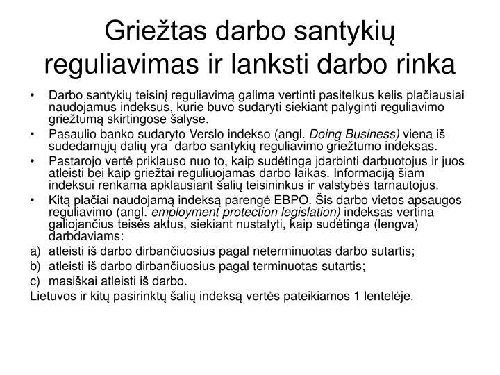 Griežtas darbo santykių reguliavimas ir lanksti darbo rinka