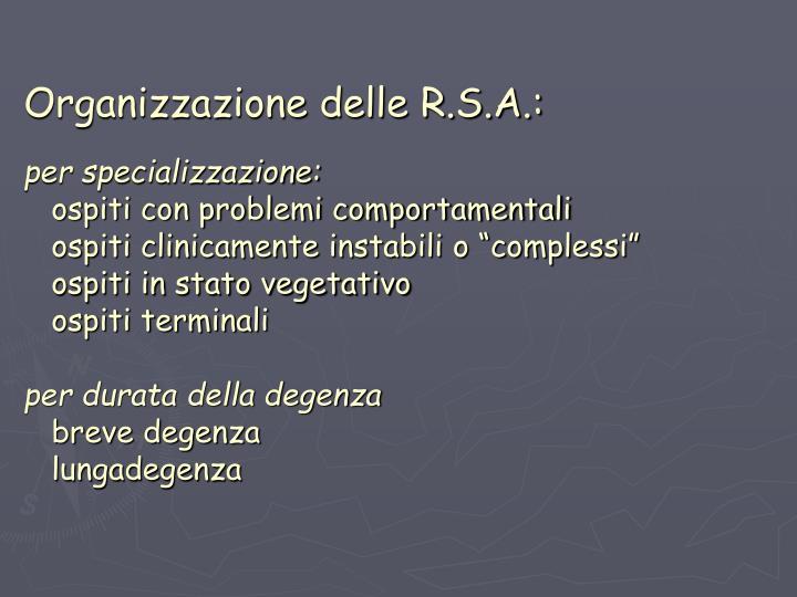 Organizzazione delle R.S.A.: