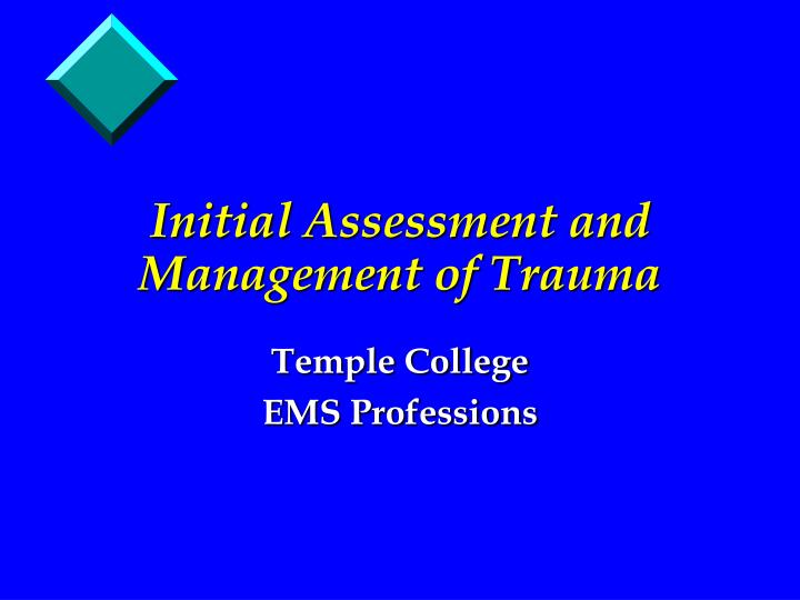 initial assessment and management of trauma n.