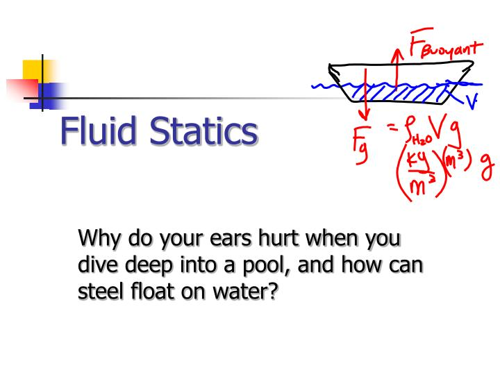 PPT - Fluid Statics PowerPoint Presentation - ID:4563321