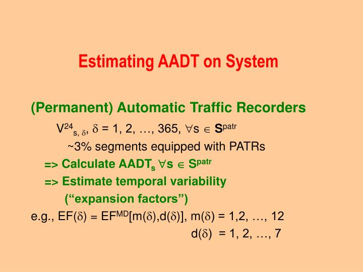 Estimating AADT on System