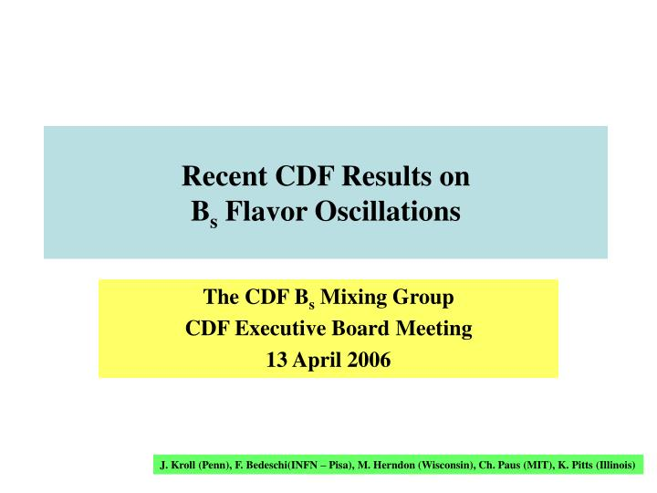 Recent cdf results on b s flavor oscillations