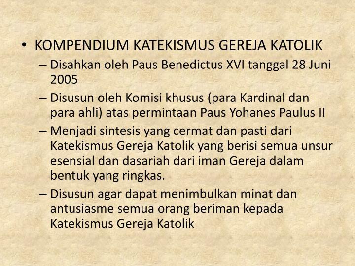 KOMPENDIUM KATEKISMUS GEREJA KATOLIK