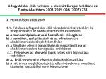 a fogyat kkal l k helyzete a kib v lt eur pai uni ban az eur pai akci terv 2008 2009 com 2007 738