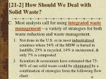 21 2 how should we deal with solid waste2