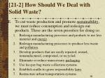 21 2 how should we deal with solid waste4