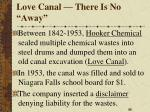 love canal there is no away