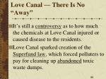 love canal there is no away3