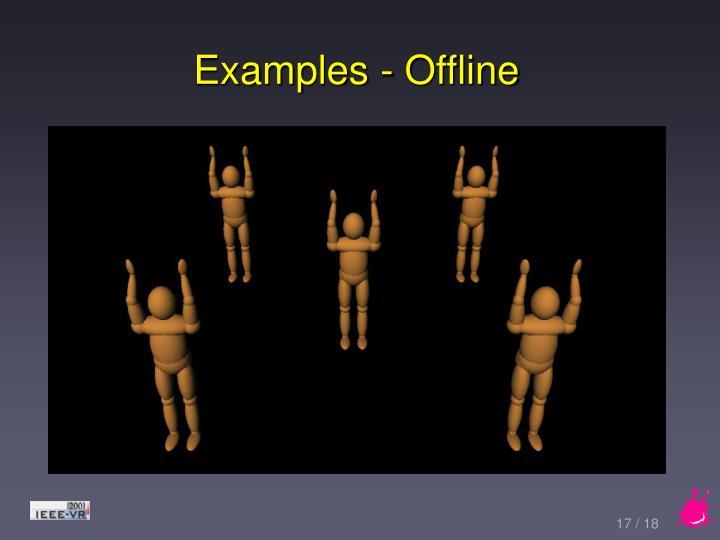 Examples - Offline