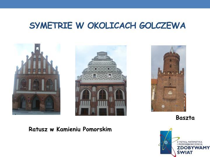 symetrie w Okolicach Golczewa