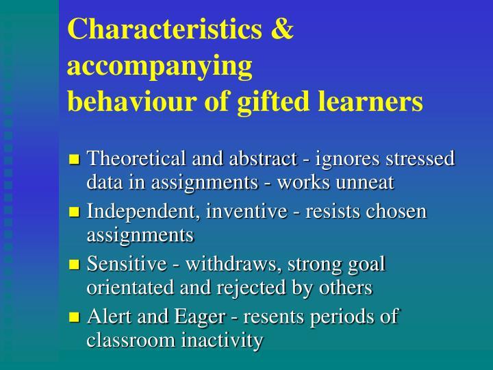 Characteristics & accompanying