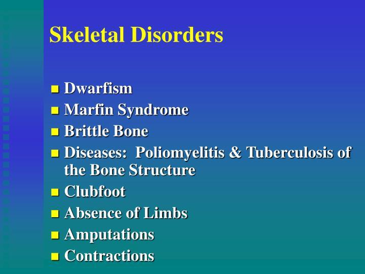Skeletal Disorders