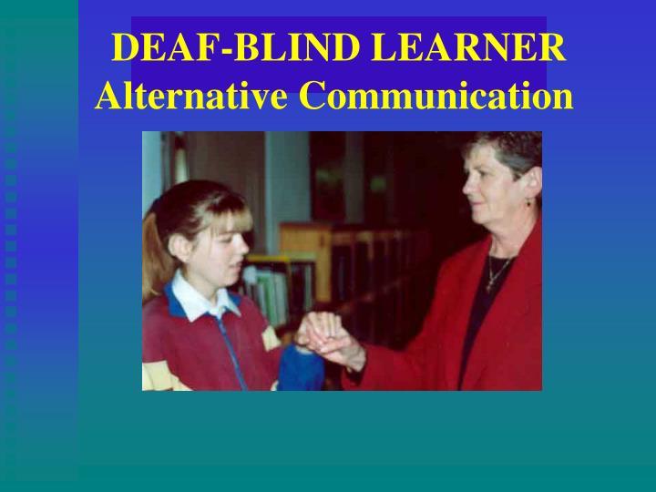 DEAF-BLIND LEARNER