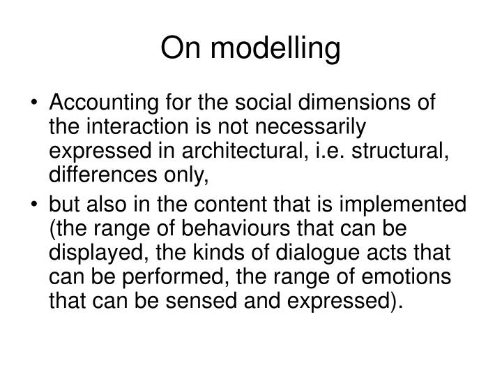 On modelling