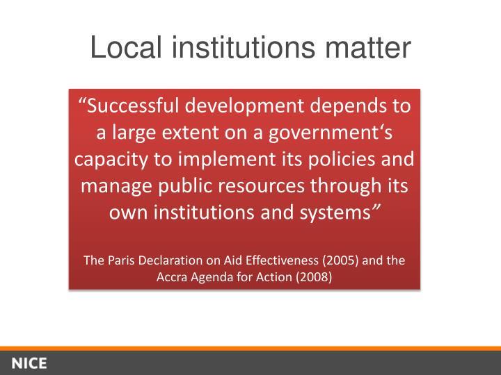 Local institutions matter