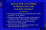 issues for countries introducing the fourth hurdle continued