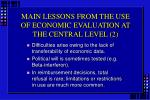 main lessons from the use of economic evaluation at the central level 2