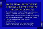 main lessons from the use of economic evaluation at the central level 3