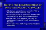 pricing and reimbursement of drugs in england and wales