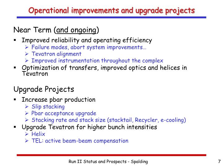 Operational improvements and upgrade projects