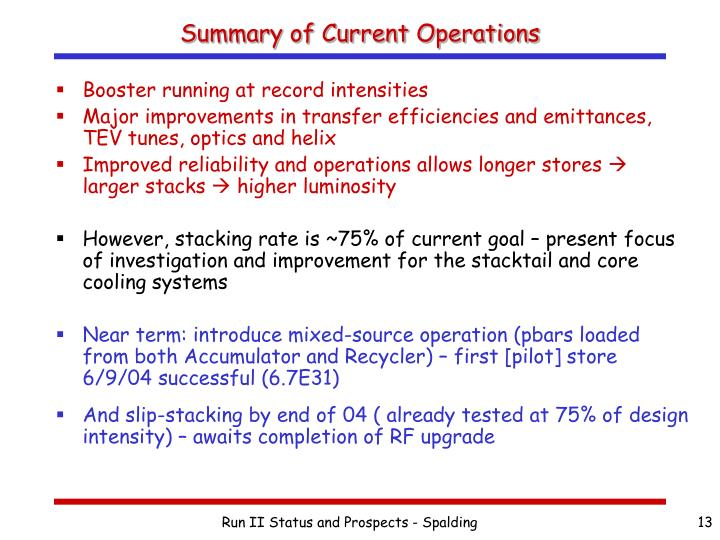 Summary of Current Operations