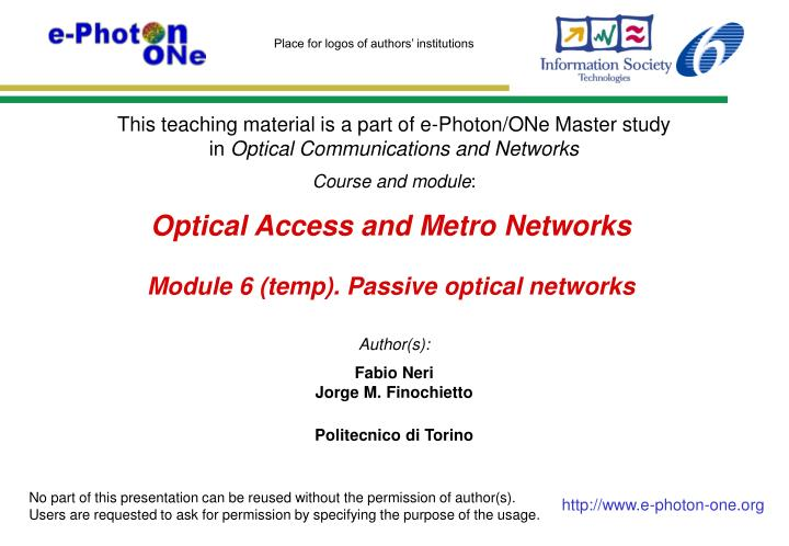 optical access and metro networks module 6 temp passive optical networks n.