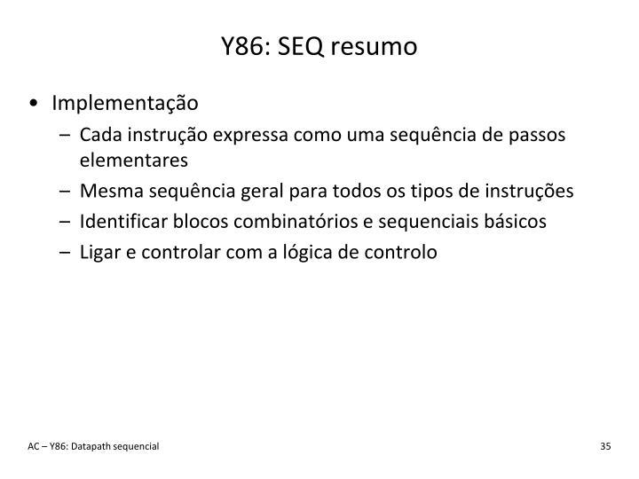 Y86: SEQ resumo